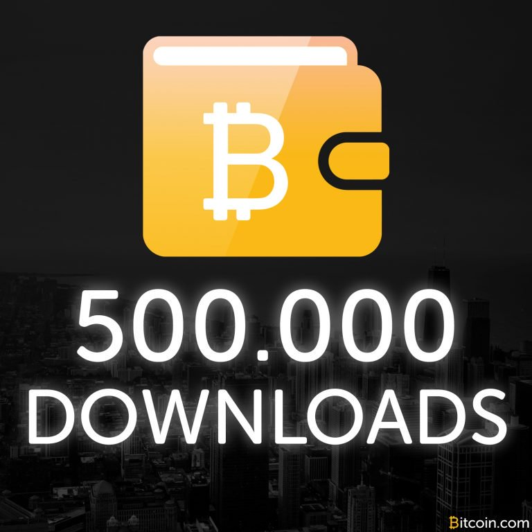 Bitcoin.com Wallet Celebrates 500,000 Downloads in Three Months