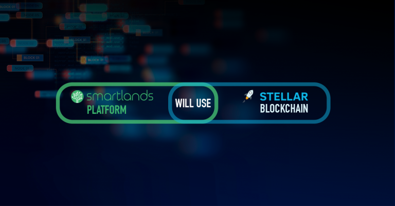 PR: Smartlands – the Platform for Agriculture Announces That It Will Integrate with the Stellar Network