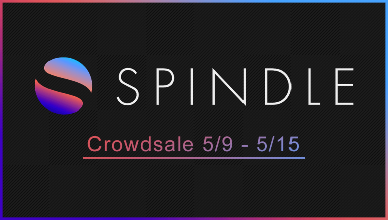 PR: SPINDLE to Launch Crowdsale – One Week Only (Until May 15)
